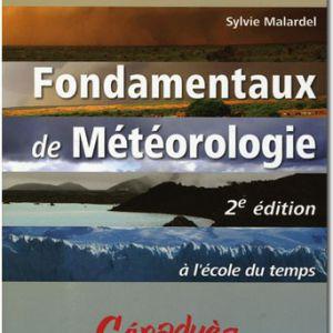 Fondamentaux de Météorologie 2e édition