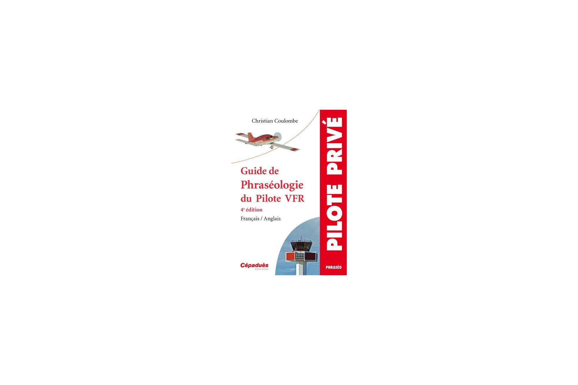 Phraséologie du Pilote VFR