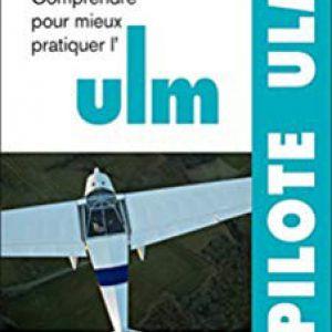 Manuel du Pilote ULM 12eme édition
